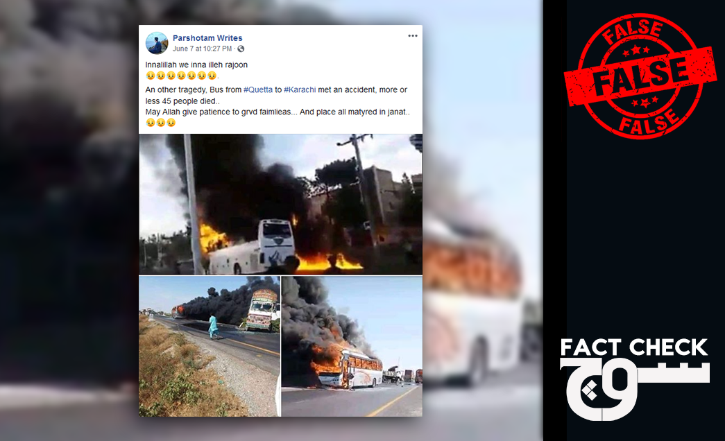 Quetta Bus Fire Reports On Social Media Are False Images And Videos Taken Out Of Context Soch Fact Check